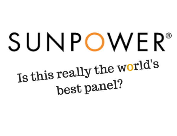 Sunpower – is this really the worlds best panel?